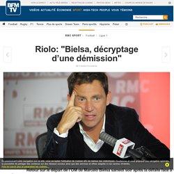 """Riolo: """"Bielsa, décryptage d'une démission"""""""