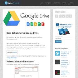 Bien débuter avec Google Drive (windtopik.fr)