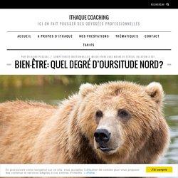 Bien-être: quel degré d'oursitude nord?