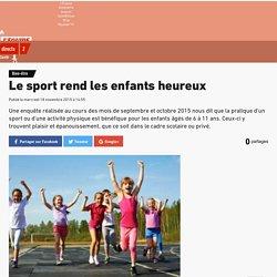 Bien-être - Le sport rend les enfants heureux