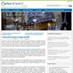 Le bien-être au travail, axe majeur de la RSE - Le Blog de Pollutec
