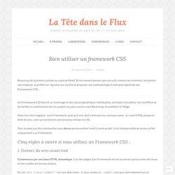 Bien utiliser un framework CSS – La Tête dans le Flux