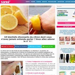 18 bienfaits étonnants du citron dont vous n'avez jamais entendu parler ! Vous allez adorer le n° 6 !
