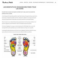 Les bienfaits du massage des pieds tous les soirs