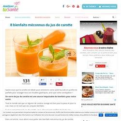 8 bienfaits méconnus du jus de carotte - Améliore ta Santé