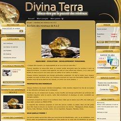 bienfaits des minéraux de A à Z - Divina Terra