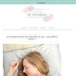 Les bienfaits d'une taie d'oreiller en soie, accessible à toutes