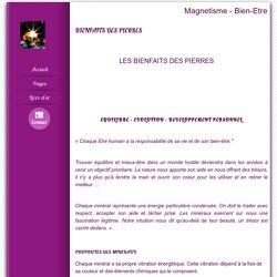 BIENFAITS DES PIERRES - magnetisme-bien-etre.fr
