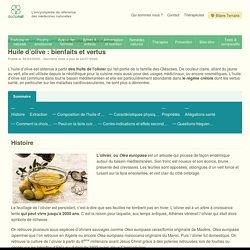 Huile d'Olive : ses Bienfaits et Vertus - Par une Naturopathe