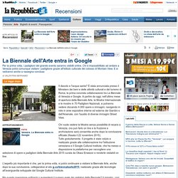 La Biennale dell'Arte entra in Google