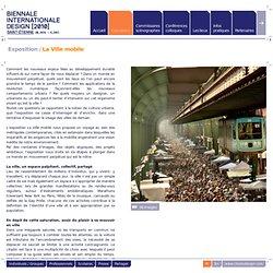 Biennale 2010 / Expositions / La Ville mobile