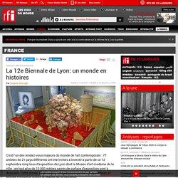 La 12e Biennale de Lyon: un monde en histoires