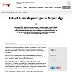 Arts et biens de prestige du Moyen Âge