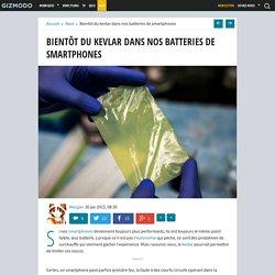 Bientôt du kevlar dans nos batteries de smartphones
