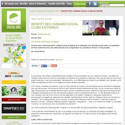 BIENTÔT DES CANNABIS SOCIAL CLUBS EN FRANCE - Encod.org