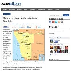 Bientôt une base navale chinoise en Namibie?