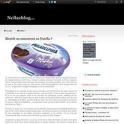 Bientôt un concurrent au Nutella ? - Neïlazblog
