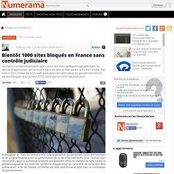 Bientôt 1000 sites bloqués en France sans contrôle judiciaire