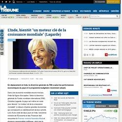 """L'Inde, bientôt """"un moteur clé de la croissance mondiale"""" (Lagarde)"""