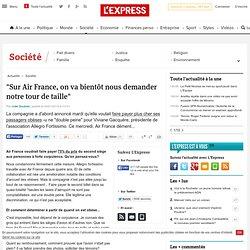 """""""Sur Air France, on va bientôt nous demander notre tour de taill"""