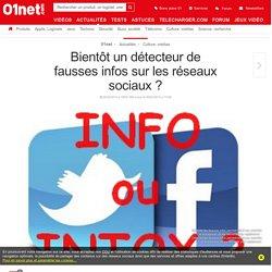 Bientôt un détecteur de fausses infos sur les réseaux sociaux ?