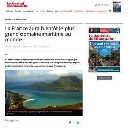 La France aura bientôt le plus grand domaine maritime au monde