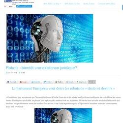 """""""Robots : bientôt une existence juridique?"""""""