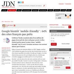 """Google bientôt """"mobile-friendly"""" : 64% des sites français pas prêts - JDN"""