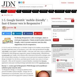 """J-5. Google bientôt """"mobile-friendly"""" : faut-il foncer vers le Responsive ?"""