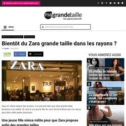 Bientôt du Zara grande taille dans les rayons ?