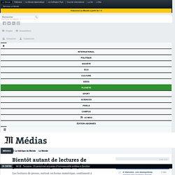 Le Monde : Bientôt autant de lectures de presse numérique que papier /a