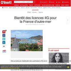 Bientôt des licences 4G pour la France d'outre-mer