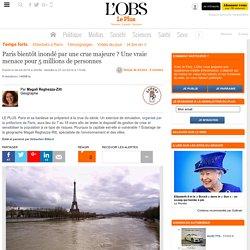 Paris bientôt inondé par une crue majeure ? Une vraie menace pour 5 millions de personnes