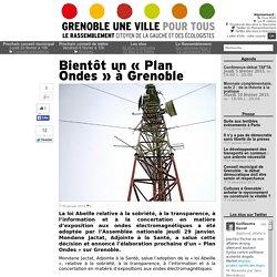 Bientôt un « Plan Ondes » à Grenoble