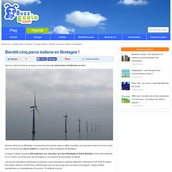 Bientôt cinq parcs éoliens en Bretagne !