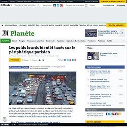 Les poids lourds bientôt taxés sur le périphérique parisien