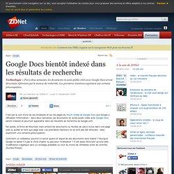 Google Docs bientôt indexé dans les résultats de recherche - Ac