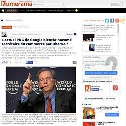 L'actuel PDG de Google bientôt nommé secrétaire du commerce par Obama ?