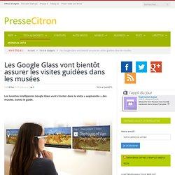 Google Glass : bientôt, des visites interactives de musées