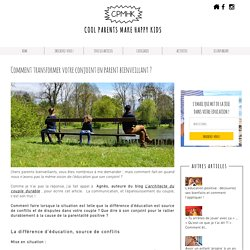 Cool Parents Make Happy Kids- L'Education positive et bienveillante