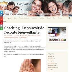 Coaching : Le pouvoir de l'écoute bienveillante