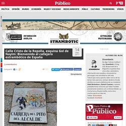 Calle Cristo de la Repolla, esquina Gol de Nayim: Bienvenido al callejero estrambótico de España