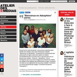 """Atelier des Médias RFI """"Bienvenue en Adosphère"""" (série)"""