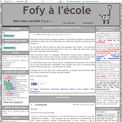 Bienvenue sur le blog de Fofy à l'école