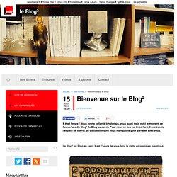 Bienvenue sur le Blog²