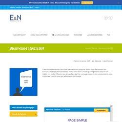 Bienvenue chez E&N