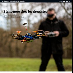 Bienvenue chez les dronistes