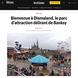 Bienvenue à Dismaland, le parc d'attraction délirant de Banksy
