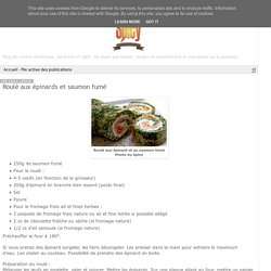 Roulé aux épinards et saumon fumé