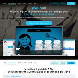 Evalbox - Logiciel QCM en ligne gratuit